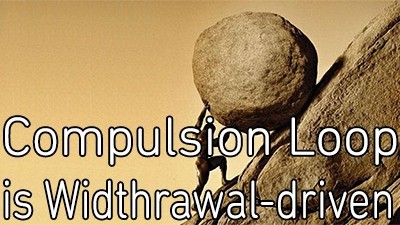 Compulsion loop is withdrawal-driven